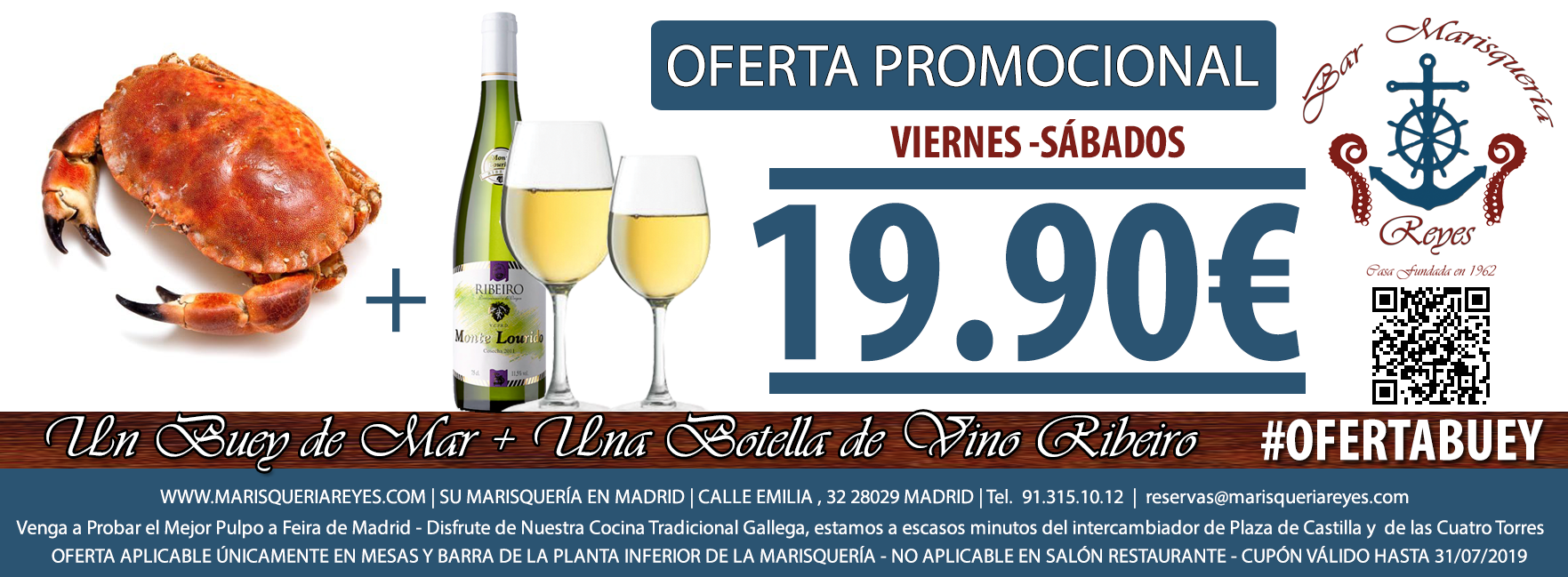 Promoción Buey de Mar + Botella de Ribeiro 19,90 €