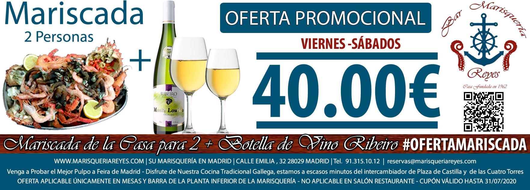 Promoción Mariscada Para 2 Personas + Botella de Ribeiro 40 € en Marisquería Reyes, Su Marisquería en Madrid